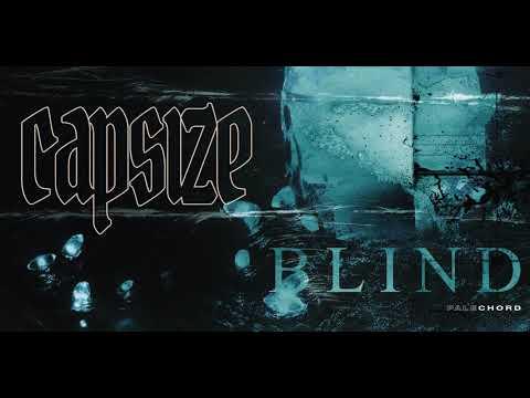 CAPSIZE - BLIND (OFFICIAL AUDIO)