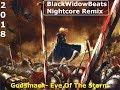 Download Godsmack-  Eye Of The Storm [BlackWidowBeats Nightcore Remix]