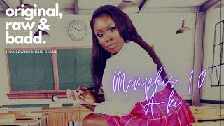 Memphis 10 a-Ki Lyric Video