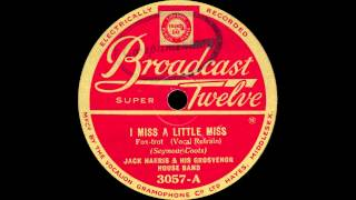 Jack Harris and his Grosvenor House Band - I Miss A Little Miss - 1931