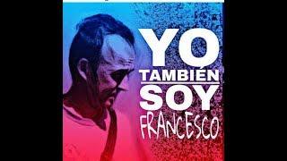YO SOY FRANCESCO