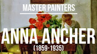 Anna Ancher (1859-1935)  -  A collection of paintings & drawings 2K Ultra HD Silent Slideshow