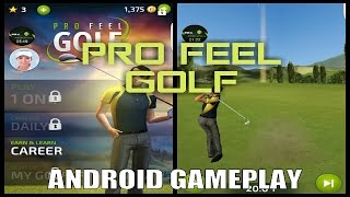 vuclip PRO FEEL GOLF Gameplay on Android / Partida de PRO FEEL GOLF en Android ( Video )