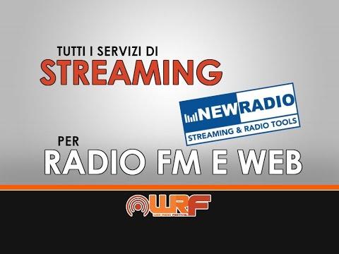NewRadio: servizi di streaming per Web Radio e FM