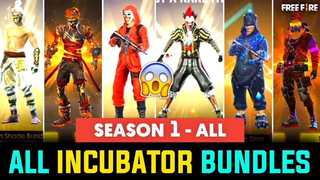 FREE FIRE ALL INCUBATOR BUNDLES || ALL INCUBATOR IN FREE FIRE - SEASON 1 TO ALL