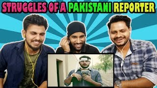 Indian Reaction On Struggles Of A Pakistani Reporter | Rakx Production & Our Vines