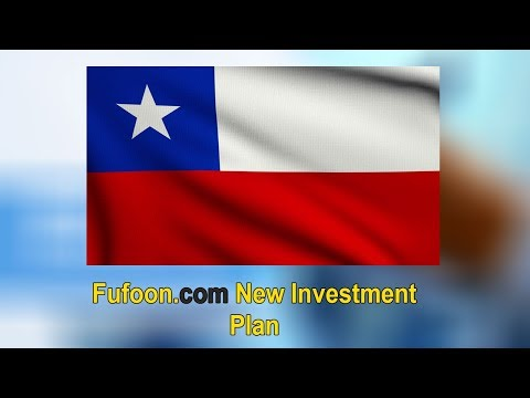 Fufoon New Investment Plan Chile 2017
