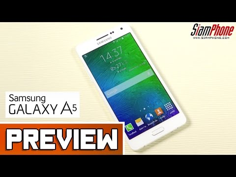 [Preview] : แนะนำ Samsung Galaxy A5 by SiamPhone