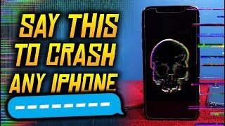 Say This And It Will Crash Any Iphone!