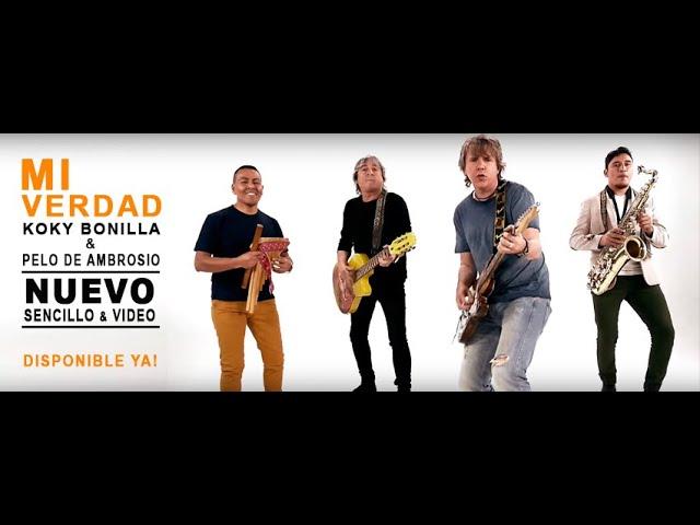 MI VERDAD (FT. KOKI BONILLA) - Pelo D'Ambrosio