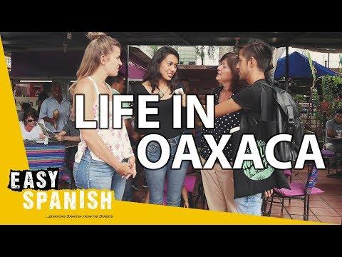 Life In Oaxaca, Mexico | Easy Spanish 99