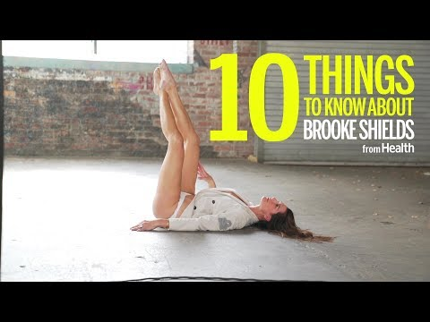 10 Things To Know About Brooke Shields | Health