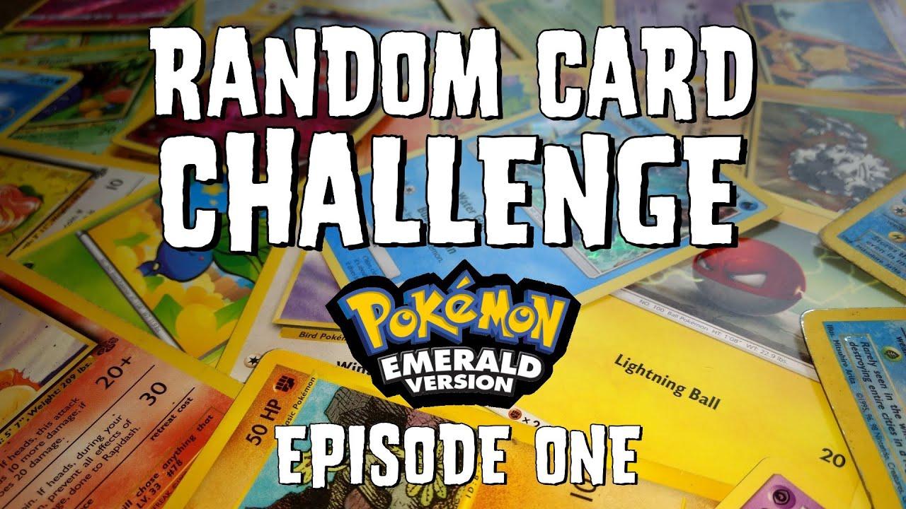 Random Card Challenge   Pokémon Emerald   Episode 1