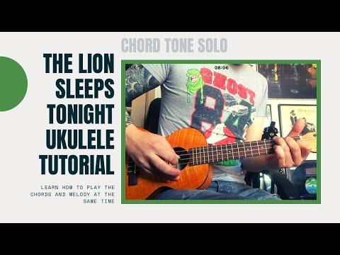 The Lion Sleeps Tonight (Ukulele Chord melody Lesson)