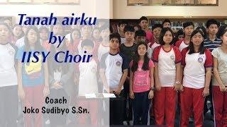 Tanah Air Ku by IISY Choir