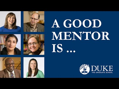A Good Mentor Is ...