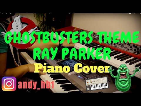 [HD] Ghostbusters Theme | Ray Parker, Jr. (Piano Cover + Synth/String Patches)