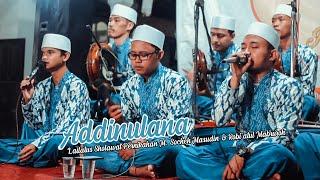 Download Faroidul Bahiyyah - Addinulana   Lailatus Sholawat Pernikahan Socheh Masudin & Robi'atul Mabruroh