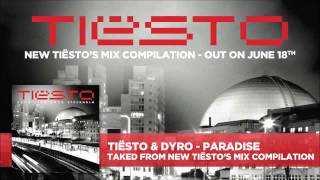 Tiesto & Dyro - Paradise [FREE MP3 DOWNLOAD]