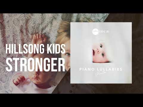 Stronger -  Piano Lullabies Vol. 1 - Hillsong Kids Jr.