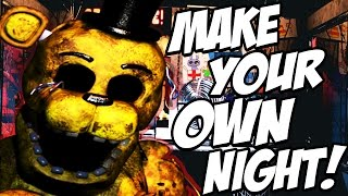 MAKE YOUR OWN NIGHT Fazbear Studio 1 FNAF Night