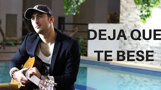 Deja Que Te Bese - Alejandro Sanz ft. Marc Anthony | Rayan Bayard cover