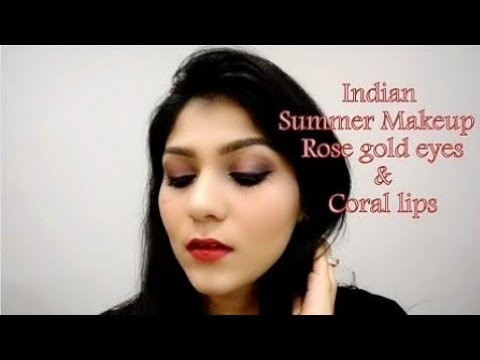 089ff9edf Indian Summer makeup look for beginners | Rose gold eyes | Coral lips | Day  & night makeup look