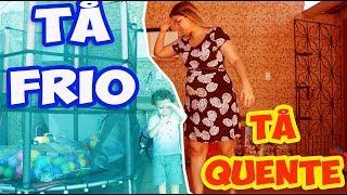 BRINCANDO DE TÁ QUENTE TÁ FRIO - DANY E CADU