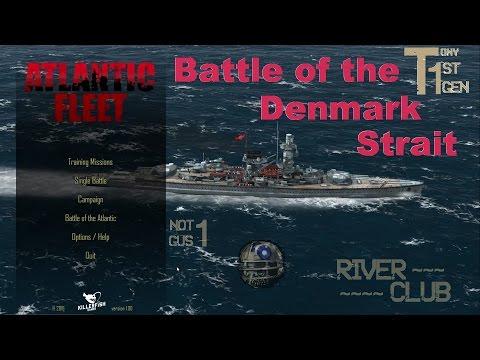 Atlantic Fleet : Battle of Denmark Strait