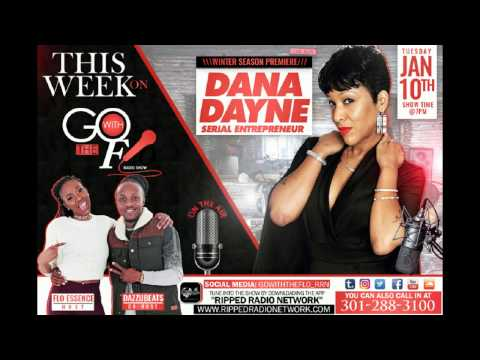 DANA DAYNE | Go With The Flo | Radio Show | Season 2 Premiere | Episode 1