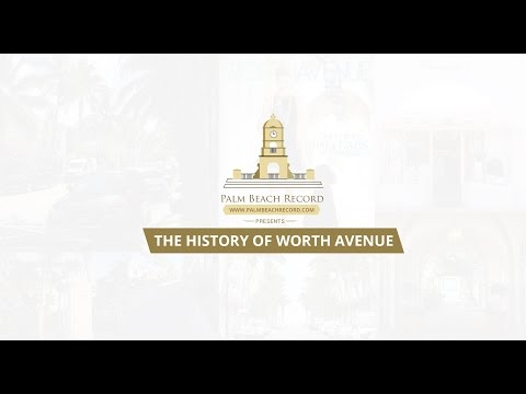 History of Worth Avenue in Town of Palm Beach