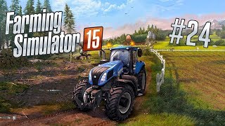 Farming Simulator 15: Что тяжелее ковш или трактор? #24