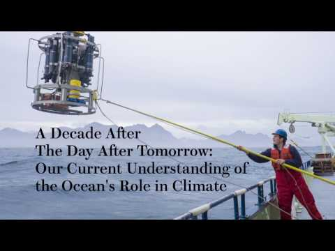 2016 Wilson Lecture: Our current understanding of the ocean's role in climate.