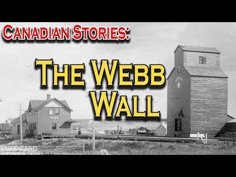 Canadian Profiles: The Webb Wall