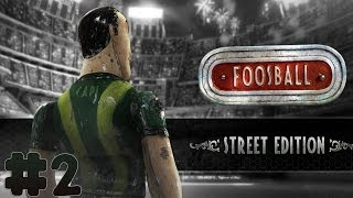 Foosball - Street Edition - Walkthrough - Part 2 - Tanned (PC) [HD]