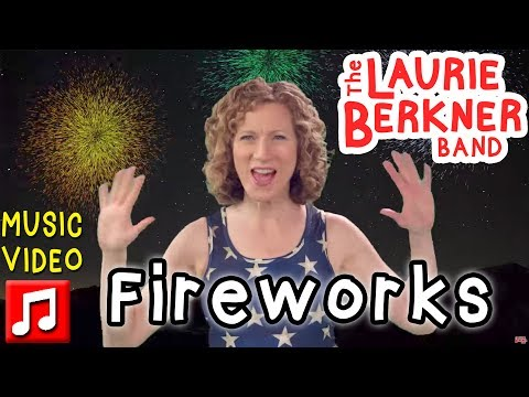 Fireworks  The Laurie Berkner Band from Superhero Album  4th Of July Song