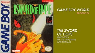 Game Boy World #024: The Sword of Hope [Kemco Seika, 1989]