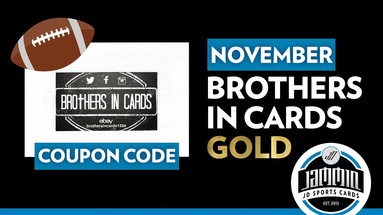 Brothers In Cards Football November Gold Coupon Code Youtube