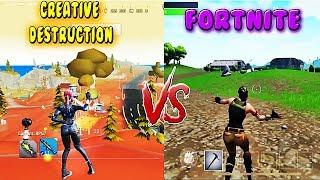 Creative Destruction vs Fortnite Mobile 2018
