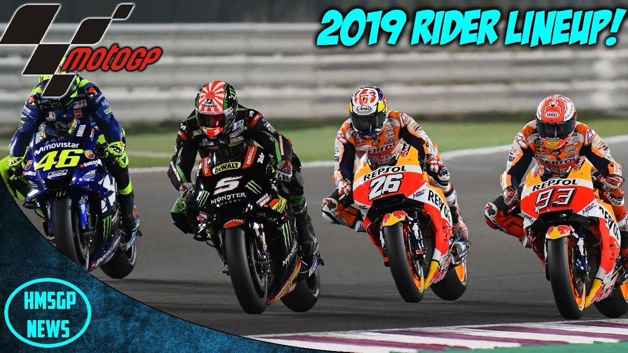 Motogp News Motogp 2019 Rider Lineup Youtube