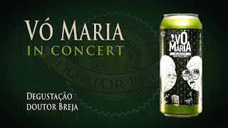 Vó Maria In Concert India Pale Lager | Degustação Doutor Breja | DB#086(Vó Maria In Concert, a India Pale Lager da Cerveja Avós! O alto drinkability do seu lado 'Zen', mas com todo o amargor do seu lado 'Porreta', em uma só ..., 2016-11-15T13:37:11.000Z)