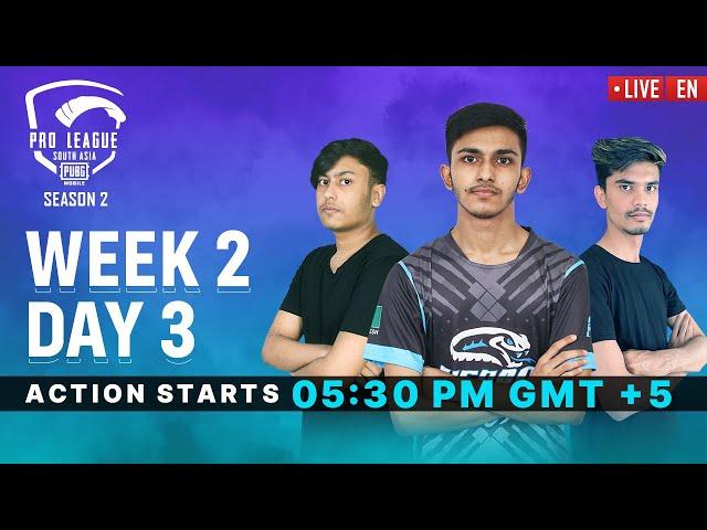 [EN] PMPL South Asia S2   Week 2 Day 3   PUBG MOBILE Pro League 2020