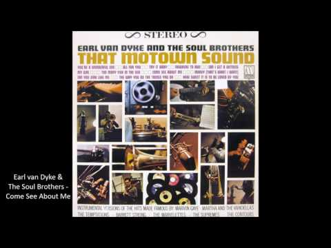 Earl van Dyke & The Soul Brothers - Come See About Me