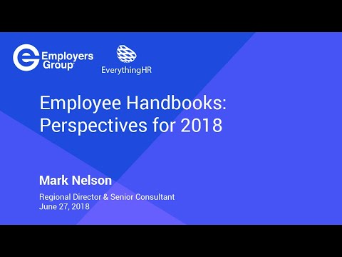 Your Employee Handbook: A Guideline For Employees Or A Goldmine For Plaintiffs' Attorneys