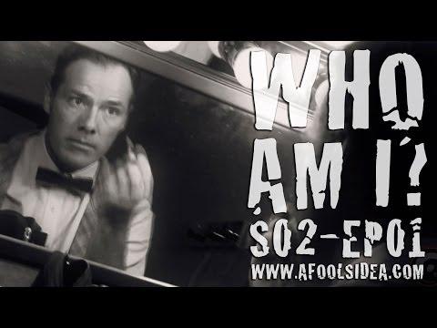 Who Am I?  A FOOL'S IDEA S2  EP01