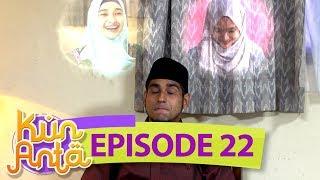 Gambar cover Ustadz Musa Bingung Nih, Pilih Ustadzah Nurul Atau Bella - Kun Anta Eps 22
