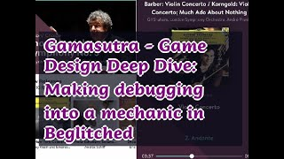 04202019 Gamasutra - Game Design Deep Dive: Making debugging into a mechanic in Beglitched