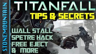 TitanFall Tips & Secrets: Getting Better at TitanFall, How to Play Titanfall