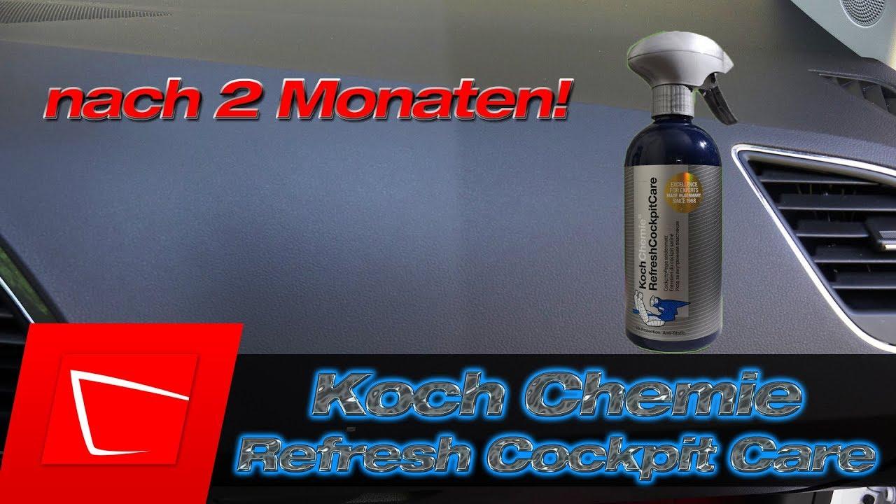 Koch Chemie Refresh Cockpit Care Nach 2 Monaten Top Ergebnis
