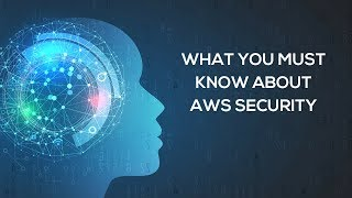 How to Implement Top 10 AWS Security Best Practices in 2019?